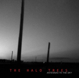 The halo trees antennas to the sky album debut berlin